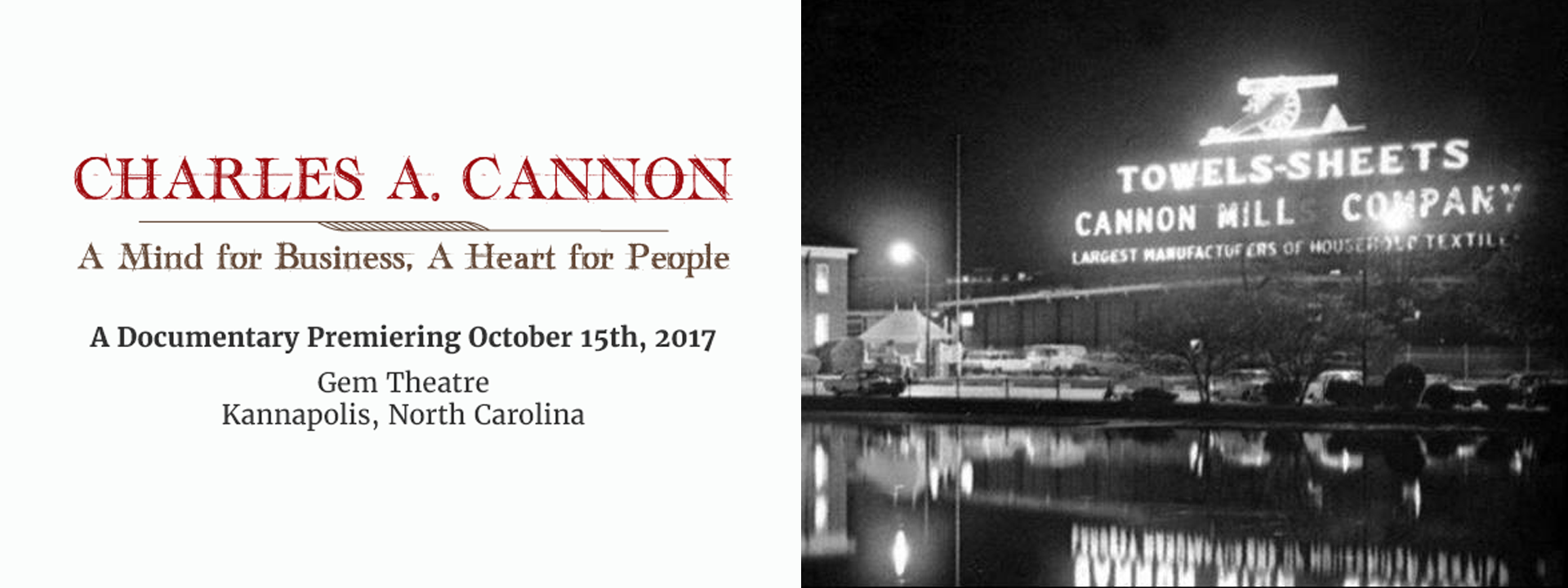 Charles A. Cannon: A Mind for Business, A Heart for People