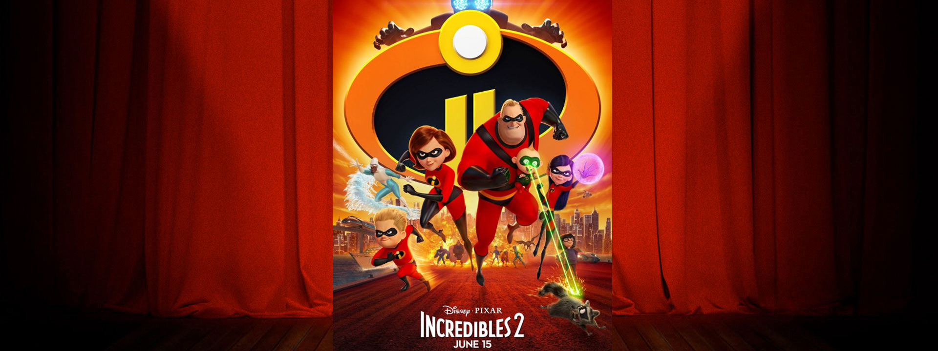 Incredibles 2 - Now Playing